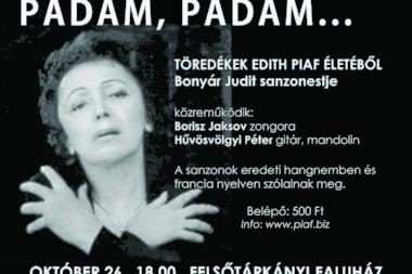 Piaf sanzon est a Felsõtárkányi Faluházban